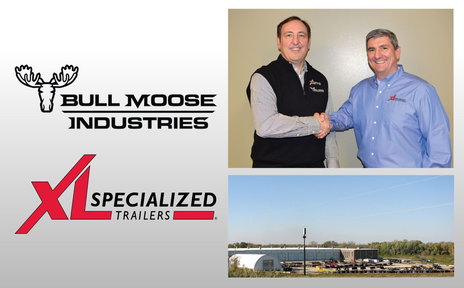 Steve Fairbanks, CEO of XL Specialized Trailers & Michael Blatz, CEO of Bull Moose Industries